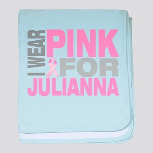 I wear pink for Julianna baby blanket