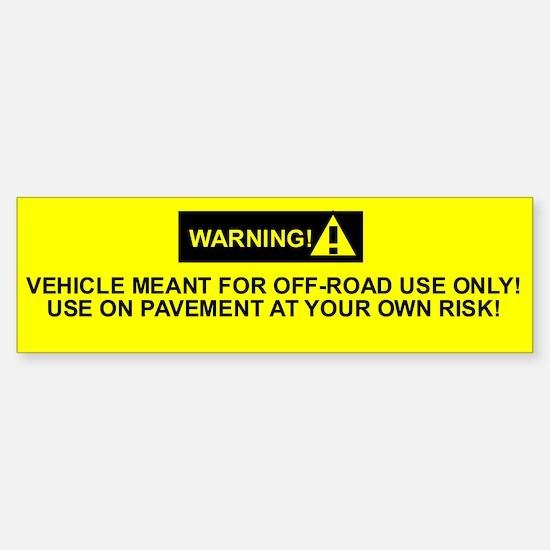 Warning Bumper Bumper Sticker