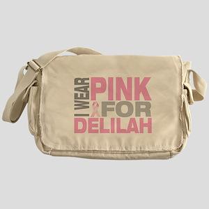 I wear pink for Delilah Messenger Bag