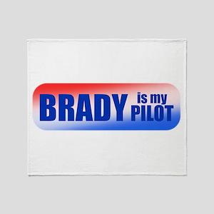 Brady Is My Pilot Throw Blanket