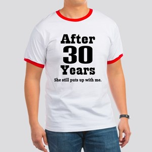 30th Anniversary Funny Quote Ringer T