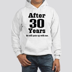 30th Anniversary Funny Quote Hooded Sweatshirt