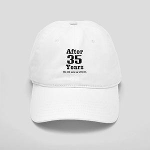 35th Anniversary Funny Quote Cap