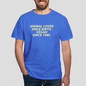 Vegan since 1980 Dark T-Shirt