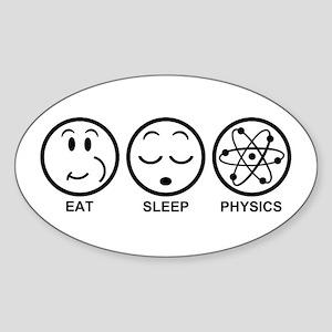 Eat Sleep Physics Sticker (Oval)