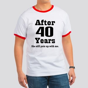 40th Anniversary Funny Quote Ringer T