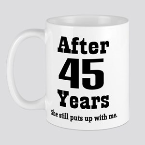45th Anniversary Funny Quote Mug