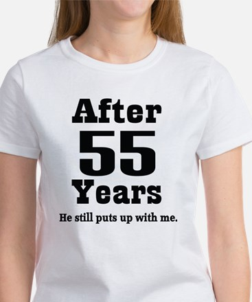 55th Anniversary Funny Quote Women's T-Shirt