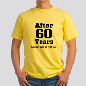60th Anniversary Funny Quote Yellow T-Shirt