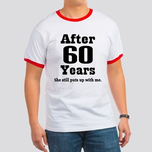 60th Anniversary Funny Quote Ringer T