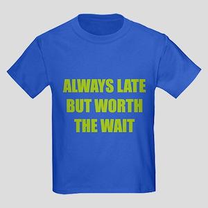 Worth the wait Kids Dark T-Shirt