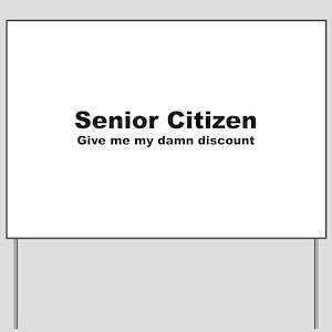 Senior Citizen Discount Yard Sign
