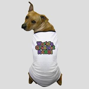 Worlds Greatest RABBI Dog T-Shirt