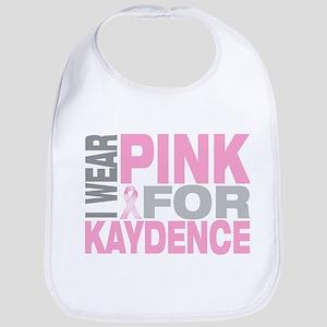 I wear pink for Kaydence Bib