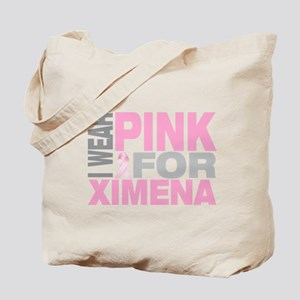 I wear pink for Ximena Tote Bag
