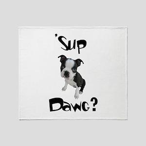 Sup Dawg? Throw Blanket