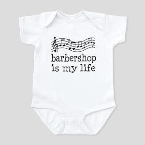 Barbershop Is My Life Gift Infant Bodysuit