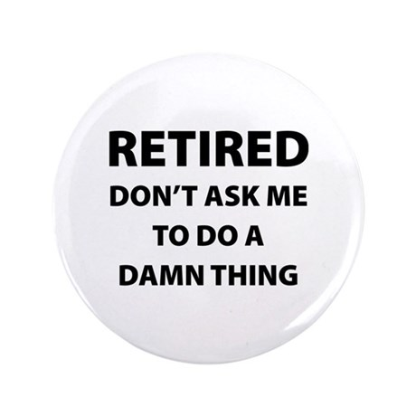 "Retired 3.5"" Button (100 pack)"