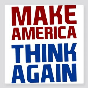 """Anti Trump Make America Square Car Magnet 3"""" x 3"""""""