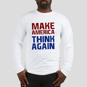 Anti Trump Make America Long Sleeve T-Shirt