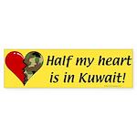Half my heart is in Kuwait Bumper Sticker