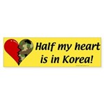 Half my heart is in Korea Bumper Sticker