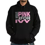 I wear pink for Ivy Hoodie (dark)