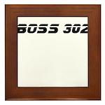 BOSS 302 Framed Tile