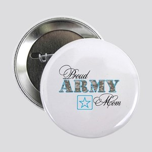 """Proud Army Mom 2.25"""" Button"""
