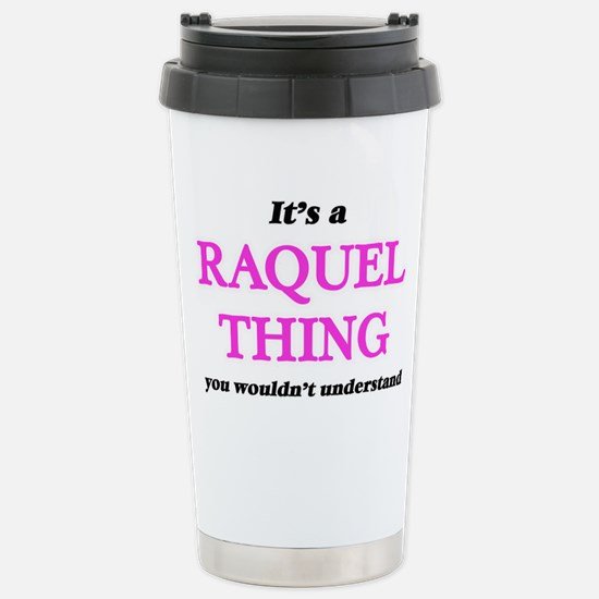 It's a Raquel thing Stainless Steel Travel Mug