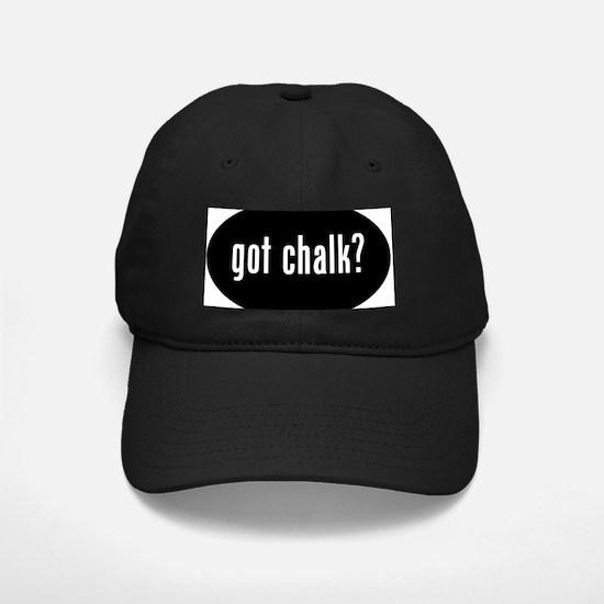 got chalk Baseball Hat