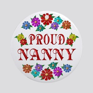 Proud Nanny Ornament (Round)