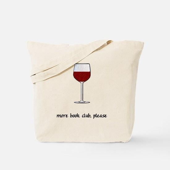 More Book Club Please Tote Bag