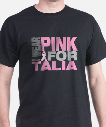 I wear pink for Talia T-Shirt