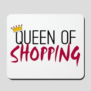 'Queen of Shopping' Mousepad