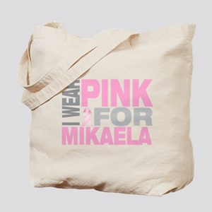 I wear pink for Mikaela Tote Bag