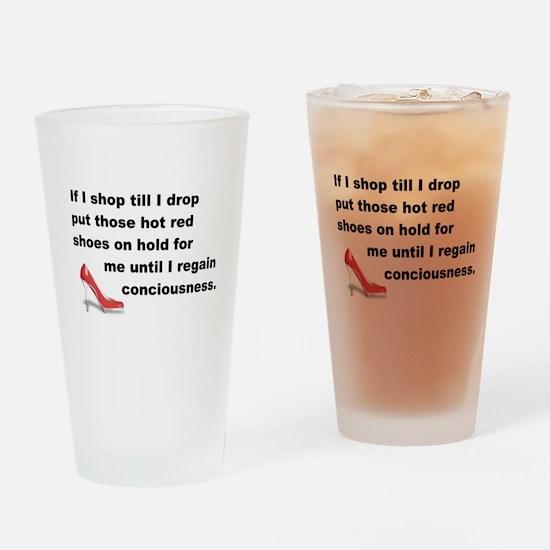 Shop Till I Drop Drinking Glass