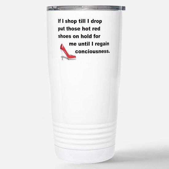 Shop Till I Drop Stainless Steel Travel Mug