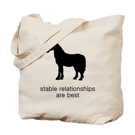 Stable Relationships Are Best Tote Bag