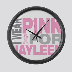 I wear pink for Jayleen Large Wall Clock
