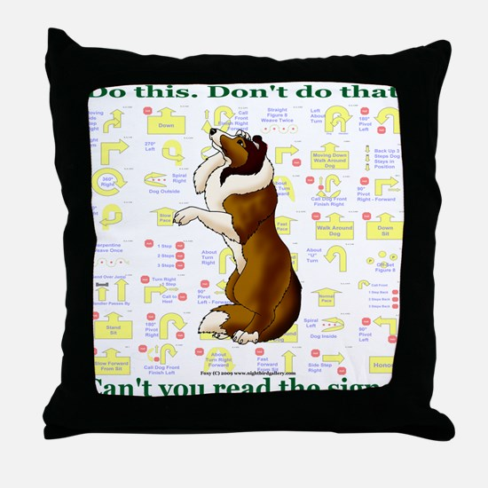 Can't You Read: Sheltie Throw Pillow