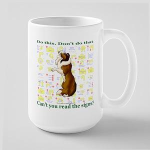 Can't You Read: Sheltie Large Mug