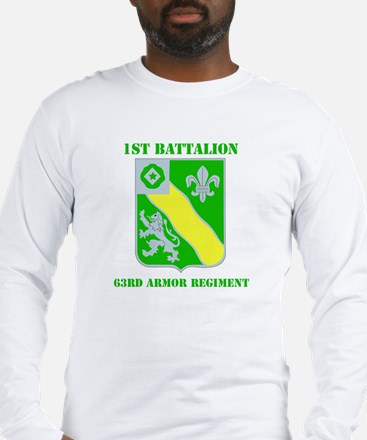 DUI - 1st Bn - 63rd Armor Regt with Text Long Slee