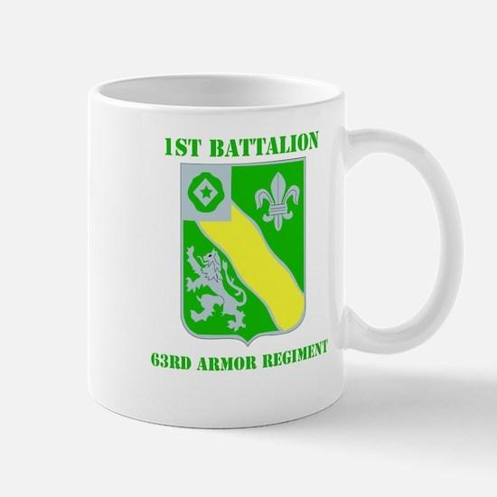 DUI - 1st Bn - 63rd Armor Regt with Text Mug
