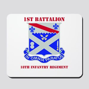 DUI - 1st Bn - 18th Infantry Regt with Text Mousep
