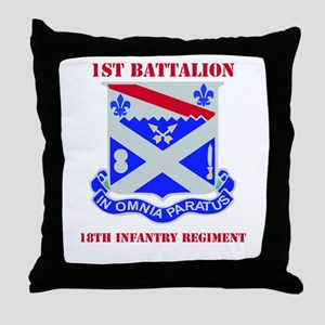 DUI - 1st Bn - 18th Infantry Regt with Text Throw