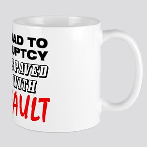 """Road To Bankruptcy: Ass-Fault"" Mug"