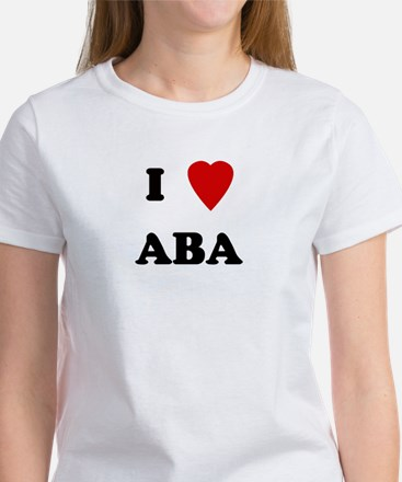 I Love Aba Women's T-Shirt