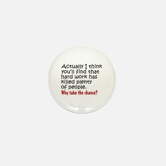 'Lazy' Mini Button