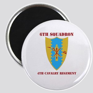 DUI - 6th Sqdrn - 4th Cavalry Regt with Text Magne